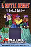 A Battle Begins: An Unofficial Minecrafters Graphic Novel for Fans of the Aquatic Update (The S.Q.U.I.D. Squad Book 4) (English Edition)