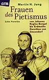 Frauen des Pietismus - Martin H. Jung