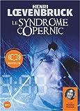 Le syndrome Copernic - Audiolivre 2CD MP3 588 Mo + 533 Mo
