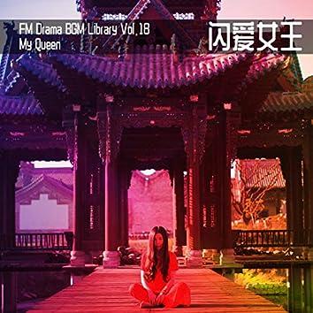 FM Drama BGM Library Vol. 18 My Queen