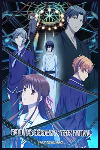 Fruits Basket : The Final: NOTEBOOK FOR MANGA FANS ( 6 x 9 ) 120 PAGES - GIFT IDEAS