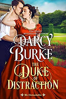 The Duke of Distraction (The Untouchables Book 12) by [Darcy Burke]