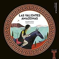 Las valientes Amazonas: 9 par Ricardo Gómez Gil