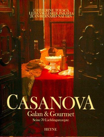Casanova, Galan & Gourmet