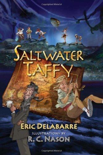 Saltwater Taffy by Eric DelaBarre (2011-01-11)