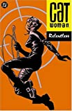 Catwoman Vol. 3: Relentless (Batman)