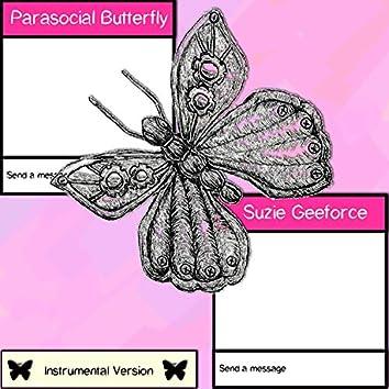 Parasocial Butterfly