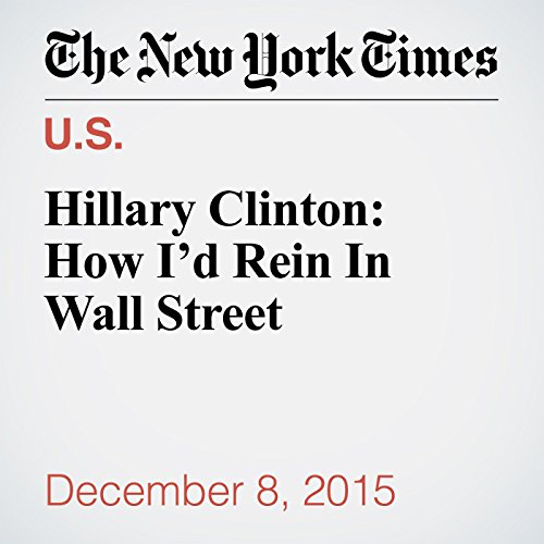 Hillary Clinton: How I'd Rein In Wall Street audiobook cover art