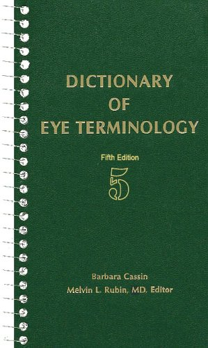 Dictionary Of Eye Terminology 5th edition