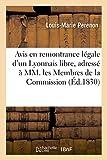 Avis en remontrance légale d'un Lyonnais libre, à MM. les Membres de la Commission d'accusation (Sciences sociales)