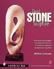 Direct Stone Sculpture (Schiffer Art Book)