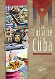 La cuisine de Cuba