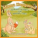 Mama Kangaroo Nursery Rhymes for Modern Times