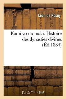 Kami Yo-No Maki. Histoire Des Dynasties Divines (Éd.1884)