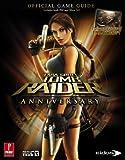 Lara Croft Tomb Raider Anniversary (360 & PS2) Prima Official Game Guide - Prima Games - 23/10/2007