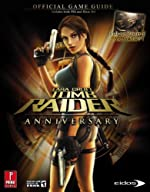 Lara Croft Tomb Raider Anniversary (360 & PS2) - Prima Official Game Guide de David Hodgson