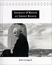 Georgia O'Keeffe at Ghost Ranch: A Photo-Essay