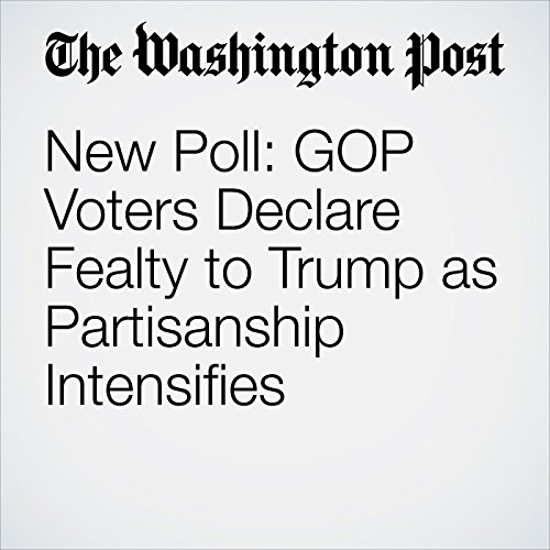 New Poll: GOP Voters Declare Fealty to Trump as Partisanship Intensifies audiobook cover art
