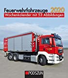 Feuerwehrfahrzeuge 2020: Wochenkalender mit 53 Fotografien