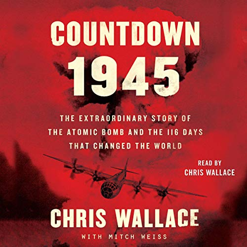 Countdown 1945 Audiobook By Chris Wallace, Mitch Weiss cover art