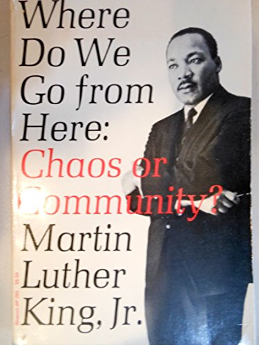 Download Where Do We Go from Here: Chaos or Community? 0807005711