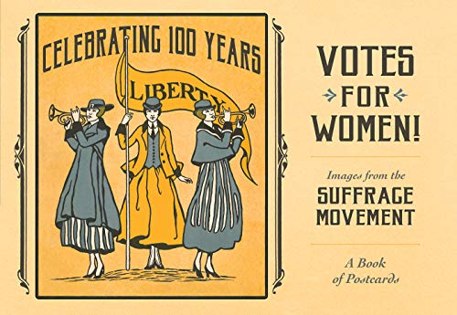 Compare Textbook Prices for Votes for Women! The Suffrage Movement Book of Postcards First Edition ISBN 9780764986611 by Pomegranate