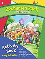 Zechariah Park: The Tale Spinner Activity Book (Zechariah Park Activity Books)