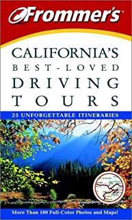 Frommer's California's Best-Loved Driving Tours: 25 Unforgettable Itineraries