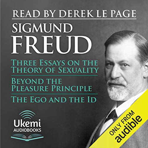 Three Essays on the Theory of Sexuality, Beyond the Pleasure Principle, The Ego and the Id cover art