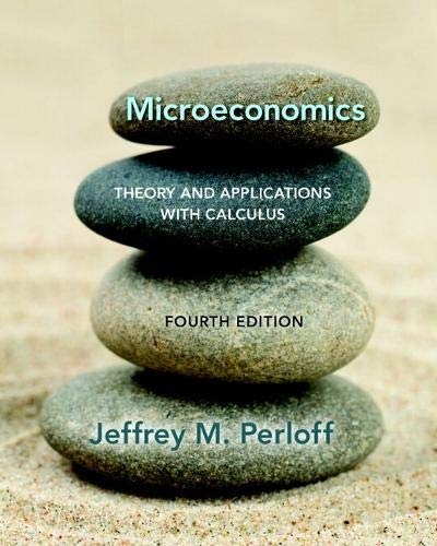 Microeconomics: Theory and Applications with Calculus (The Pearson Series in Economics)