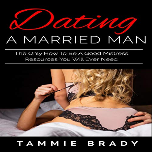 Dating a Married Man audiobook cover art