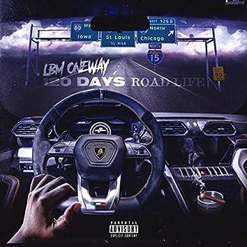 120 Days Road Life