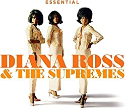 Essential Diana Ross & The Supremes