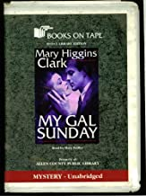 My Gal Sunday, By Mary Higgins Clark, Mystery - Unabridged, B-O-T Library Edition, 6 Cassettes, 6 Hours, Read By Mary Peiffer