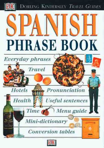 Spanish Phrase Book with Cassette(s) (DK Travel Guides Phrase Books)