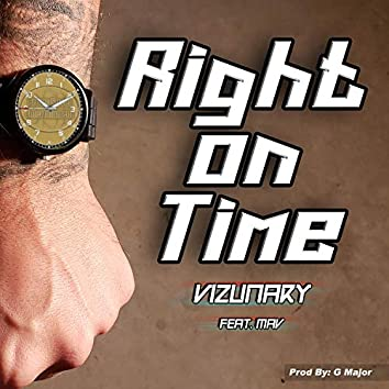 Right On Time (feat. Mav)
