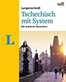 Langenscheidt Tschechisch mit System - Sprachkurs für Anfänger und Fortgeschrittene: Der praktische Sprachkurs (Langenscheidt Sprachkurse mit System)
