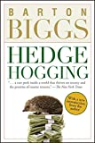 Hedgehogging - Barton Biggs