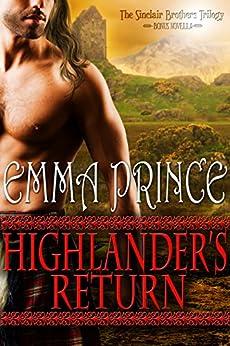 Highlander's Return (The Sinclair Brothers Trilogy, Book 2.5 Novella) by [Emma Prince]