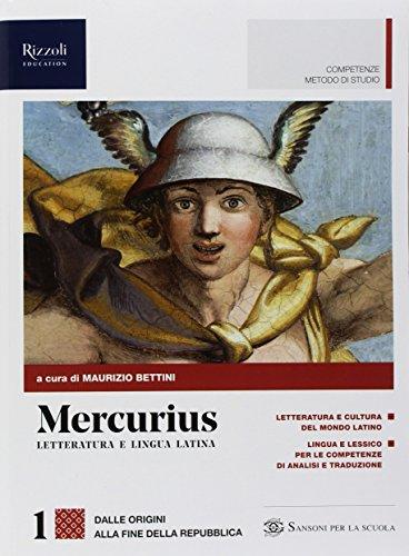 Mercurius. Letteratura e lingua latina. Con Laboratorio di traduzione. (Adozione tipo B). Per le Scuole superiori. Con ebook. Con espansione online (Vol. 1)