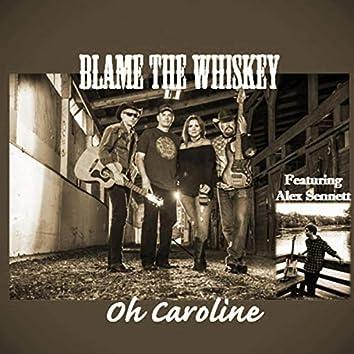 Oh Caroline