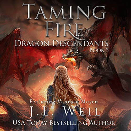 Taming Fire     Dragon Descendants, Book 3              By:                                                                                                                                 J.L. Weil                               Narrated by:                                                                                                                                 Vanessa Moyen                      Length: 5 hrs and 46 mins     9 ratings     Overall 4.7