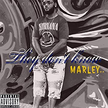 They Don't Know Marley..