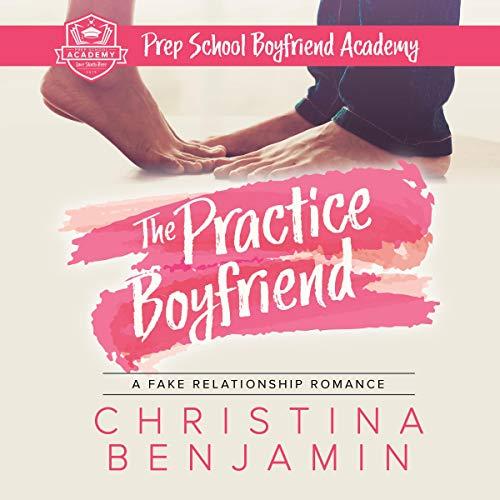 The Practice Boyfriend Audiobook By Christina Benjamin cover art
