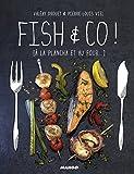 Fish & Co ! [à la plancha et au four...] (Gueuletons) (French Edition)