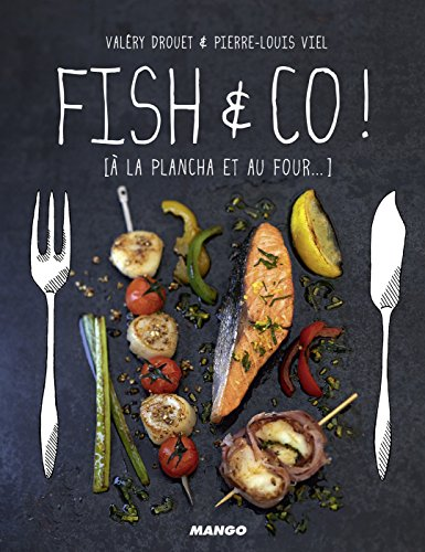 Fish & Co ! [à la plancha et au four...] (Gueuletons) (French Edition)