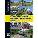 Eco-Cities and Green Transport (English Edition)