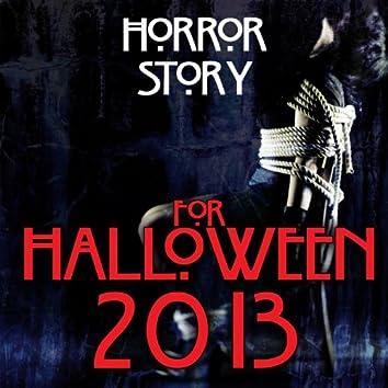 Horror Story for Halloween 2013