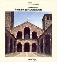 Romanesque Architecture (History of World Architecture)