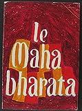 Le Mahabharata La Partie de dés - Centre international de créations théâtrales. - 01/01/1985